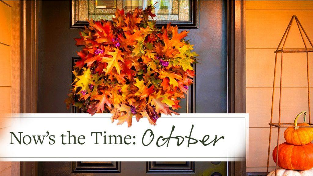 Now's the Time: October