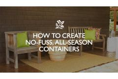 How to Create, No-Fuss, All-Season Containers